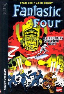 Fantastic Four : Les inhumains sont parmi nous ! (Comics Culture)