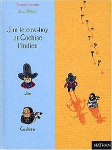 Jim le cow-boy et Cochise l'Indien (Première Lune)