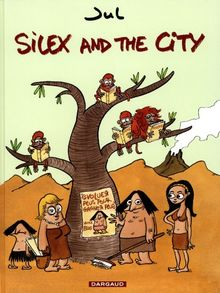 silex and the city t.1