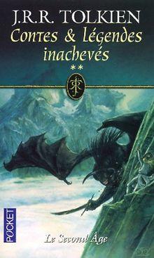 Contes et Légendes inachevées, tome 2 : Le Second Age (Best)