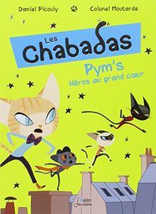 Pym's au grand coeur - Les Chabadas T.1