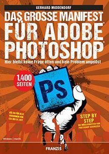Das große Manifest für Adobe Photoshop