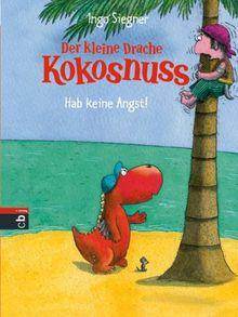 Der kleine Drache Kokosnuss - Hab keine Angst!: Band 2