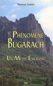 Le Phénomène Bugarach : Un Mythe Émergent