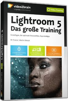Lightroom 5 - Das große Training (Videotraining)