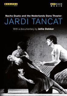 Nacho Duato: Jardi Tancat [DVD]