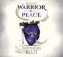 Warrior & Peace: Göttliches Blut (Digipak-Version)
