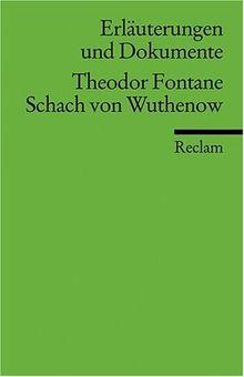 Erläuterungen und Dokumente zu Theodor Fontane: Schach von Wuthenow