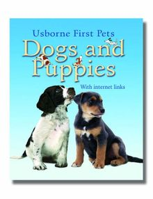 Dogs and Puppies (Usborne First Pets) | Buch | Zustand gut