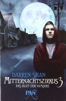 Mitternachtszirkus 3 - Das Blut der Vampire: Drei Romane in einem Band