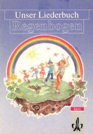 Unser Liederbuch - Regenbogen, Schülerbuch