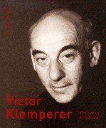 Victor Klemperer: Ein Leben in Bildern