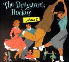 The Drugstore S Rockin Vol 2