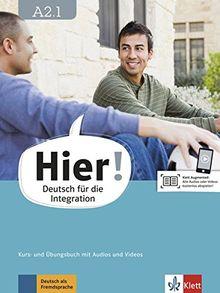 Hier! A2.1: Deutsch für die Integration. Kurs- und Übungsbuch mit Audios und Videos (Hier! / Deutsch für die Integration)