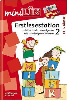 miniLÜK: Erstlesestation 2: Motivierende Leseaufgaben mit schwierigeren Wörtern ab Klasse 1: Ergänzen und Ersetzen