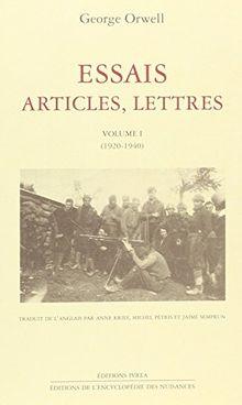 Essais, articles, lettres/George Orwell, 1920-1940 : Essais, articles, lettres : 1920-1940 (Champ Libre)