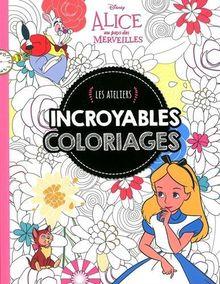 Incroyables coloriages Alice au pays des merveilles