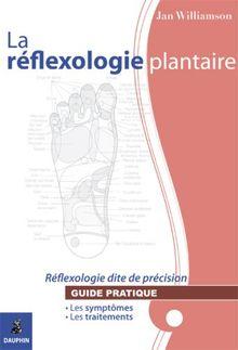 La réflexologie pantaire (Santé et Mieux)