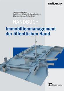 Handbuch Immobilienmanagement der öffentlichen Hand: Public Real Estate Management
