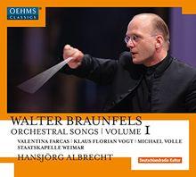 Braunfels: Orchesterlieder Vol.1