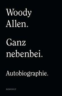 Ganz nebenbei: Autobiographie