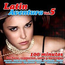 Latin Aventura Vol.5