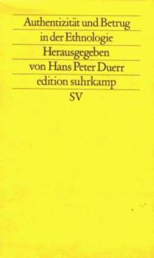 Authentizität und Betrug in der Ethnologie.