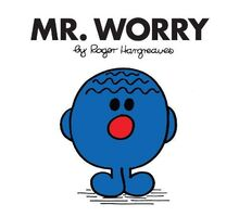 Hargreaves, R: Mr. Worry (Mr. Men Classic Library)