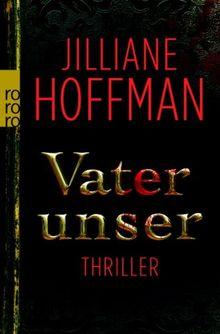 Vater unser von Hoffman, Jilliane | Buch | Zustand gut