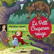 Marlene Jobert raconte : le petit chaperon rouge (1CD audio)