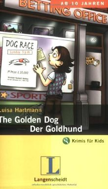 The Golden Dog / Der Goldhund: An Adventure in English