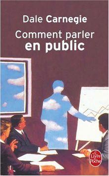 Comment parler en public (Le Livre de Poche)