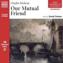 Our Mutal Friend: Unabridged (Complete Classics) (The Complete Classics)
