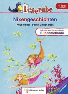 Leserabe mit Mildenberger Silbenmethode: Nixengeschichten