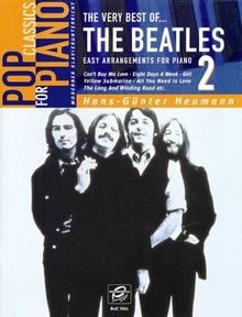 Pop Classics For Piano: The Very Best Of The Beatles 2. Easy Arrangements For Piano