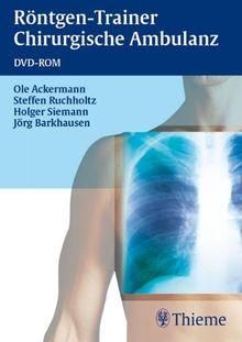 DVD-ROM Röntgen-Trainer Chirurgische Ambulanz. Ab Windows 98/ME/2000/XP