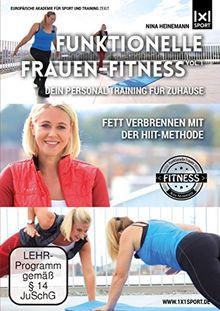 Funktionelle Frauen-Fitness Vol.1   Dein Personal Fitness Training für Zuhause   Fett verbrennen mit der HIIT-Methode
