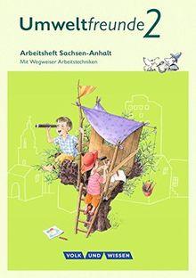 Umweltfreunde - Sachsen-Anhalt - Ausgabe 2016: 2. Schuljahr - Arbeitsheft: Mit Wegweiser Arbeitstechniken