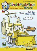 Kindergartenmaus : Auf der Baustelle
