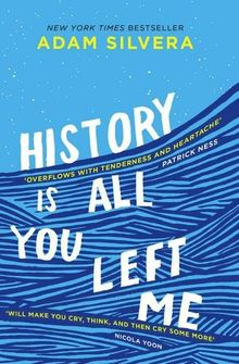 History Is All You Left Me: A Zoella Book Club 2017 novel