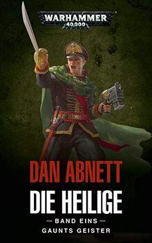 Warhammer 40.000 - Die Heilige Band 01: Gaunts Geister