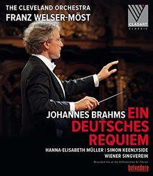 Brahms: Ein Deutsches Requiem Op. 45 (Hanna-Elisabeth Müller, Simon Keenlyside, Wiener Singverein / The Cleveland Orchestra / Franz Welser-Möst) [Blu-ray]