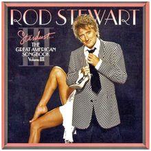 Stardust.... The Great American Songbook Volume III