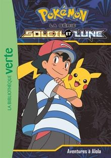 Pokemon soleil et lune, Tome 1 :
