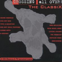 Crossing All Over-the Classix