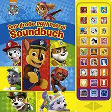 Das große PAW Patrol Soundbuch - 27-Button-Soundbuch mit 24 Seiten für Kinder ab 3 Jahren