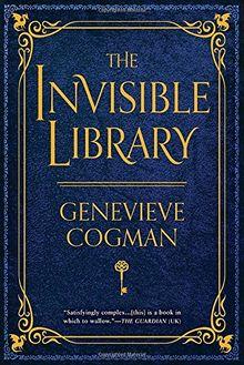 The Invisible Library (The Invisible Library Novel, Band 1)