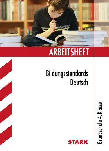 Arbeitshefte Grundschule Bildungsstandards Deutsch 4 Klasse Von