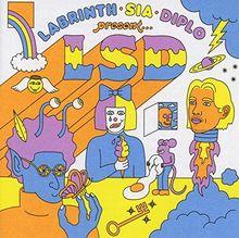 Labrinth,Sia & Diplo Present...Lsd