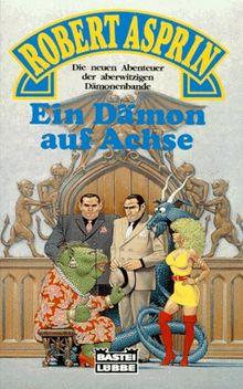 Ein Dämon auf Achse. Fantasy- Roman.